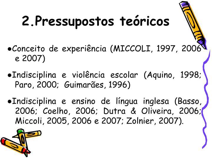 2.Pressupostos tericos