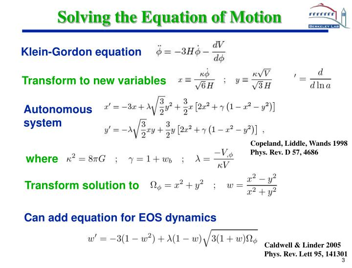 Solving the equation of motion
