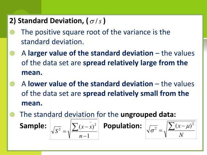 2) Standard Deviation, (        )