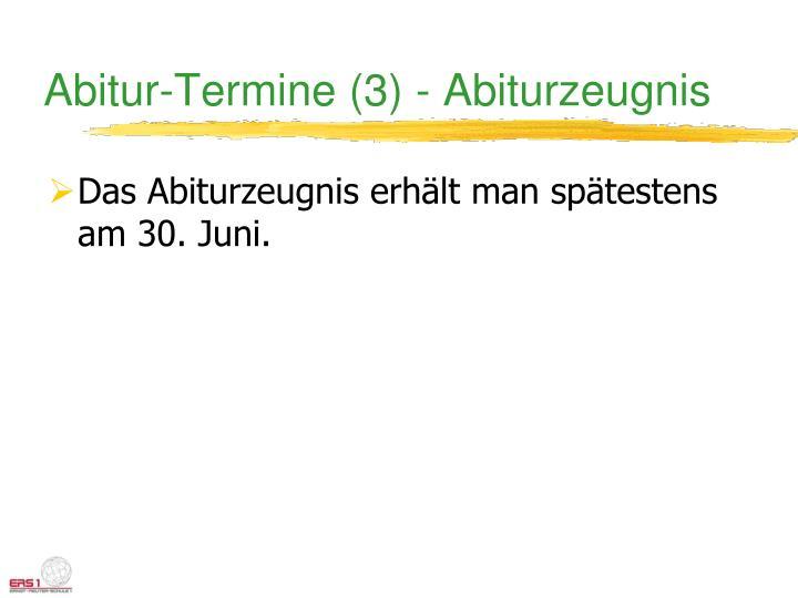 Abitur-Termine (3) - Abiturzeugnis