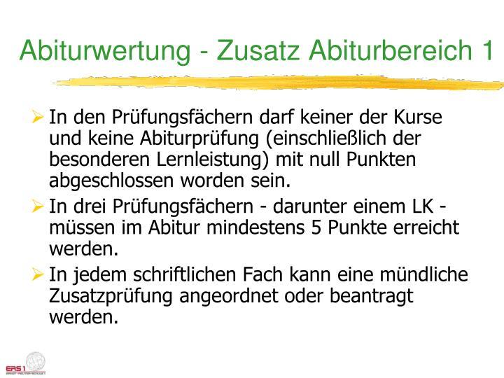 Abiturwertung - Zusatz Abiturbereich 1