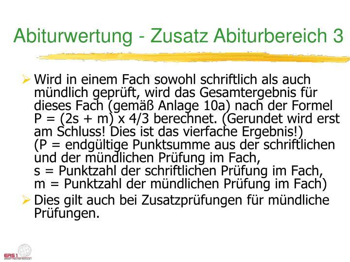 Abiturwertung - Zusatz Abiturbereich 3