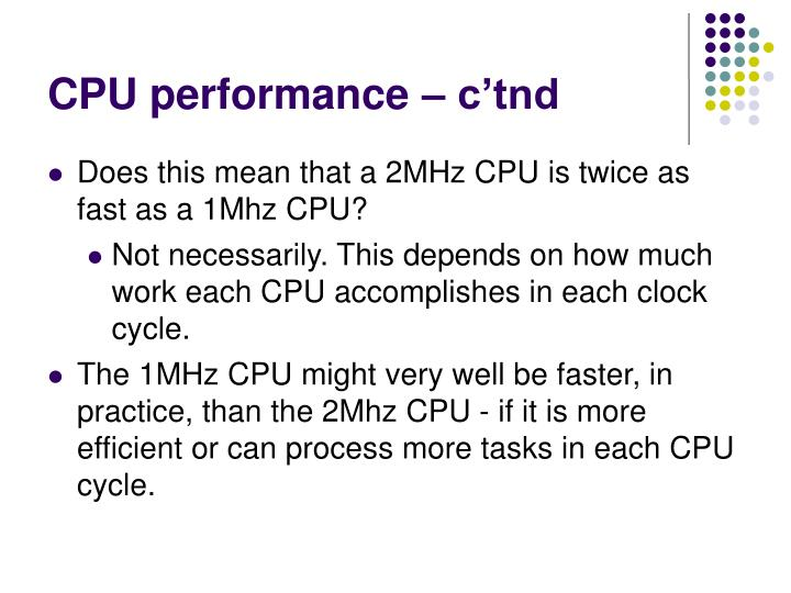 CPU performance – c'tnd