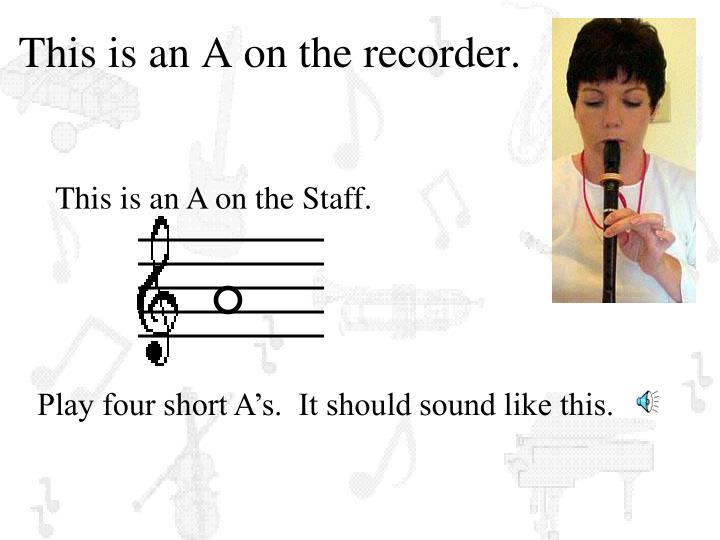 This is an A on the recorder.