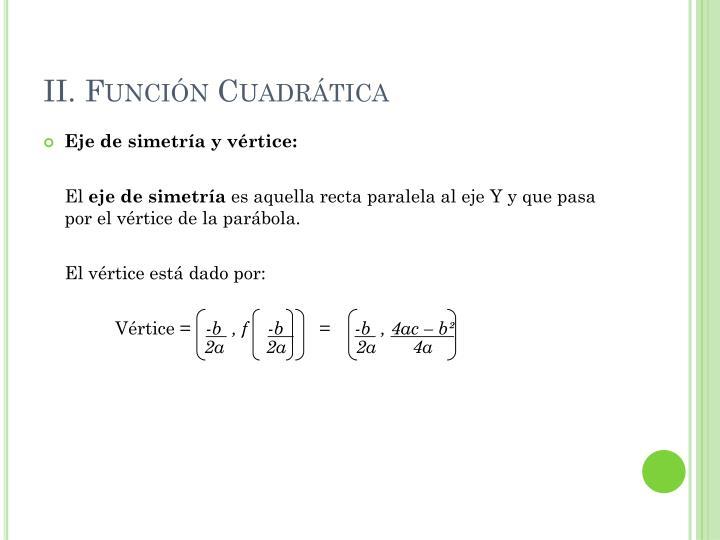 II. Función Cuadrática
