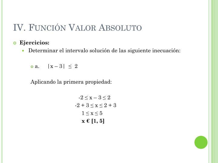 IV. Función Valor Absoluto