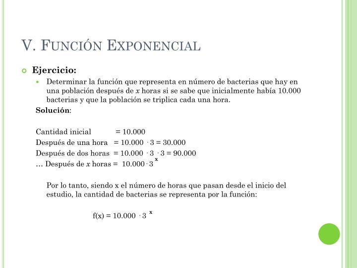 V. Función Exponencial