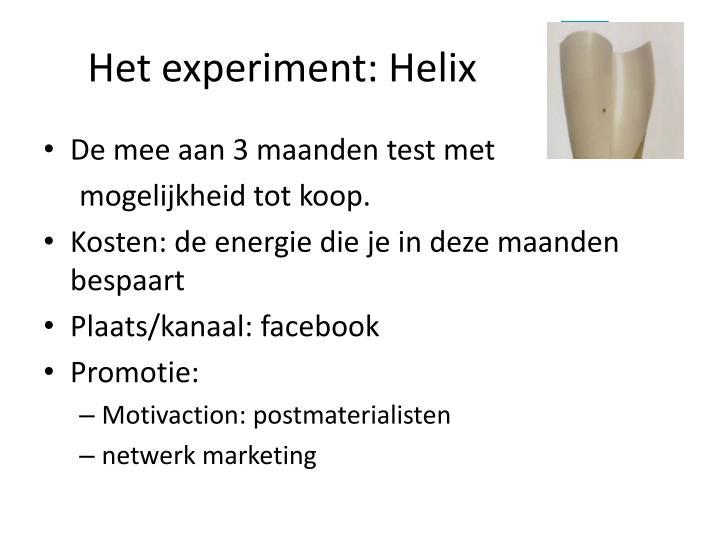 Het experiment: Helix