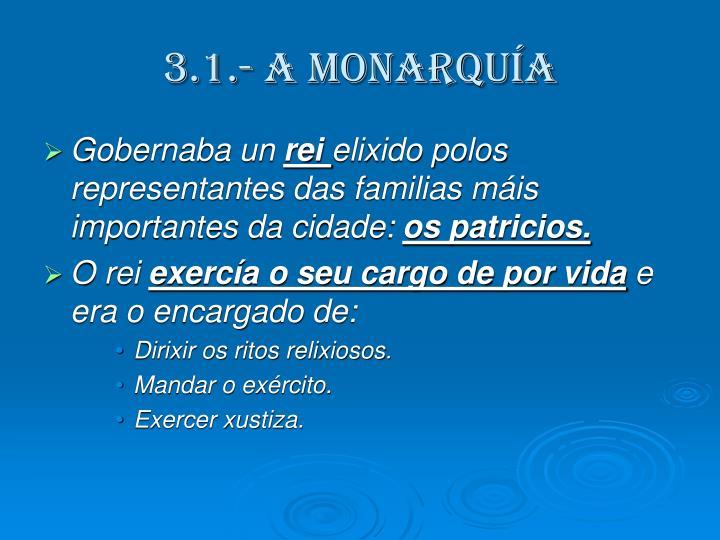 3.1.- A MONARQUÍA