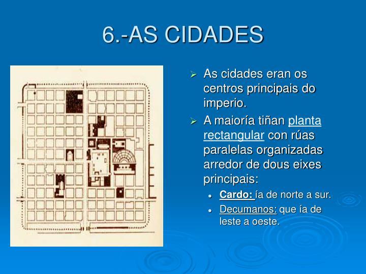6.-AS CIDADES