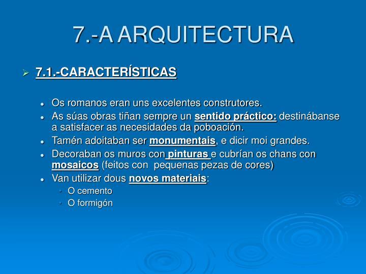 7.-A ARQUITECTURA