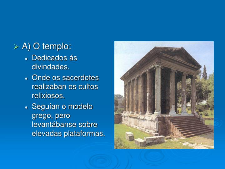 A) O templo: