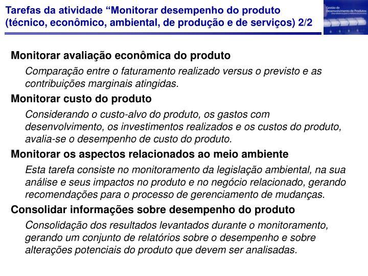 """Tarefas da atividade """"Monitorar desempenho do produto (técnico, econômico, ambiental, de produção e de serviços)"""