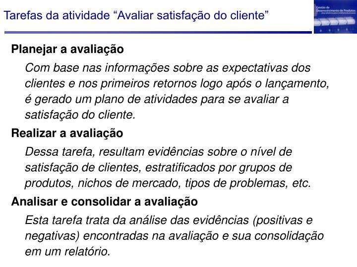 """Tarefas da atividade """"Avaliar satisfação do cliente"""""""