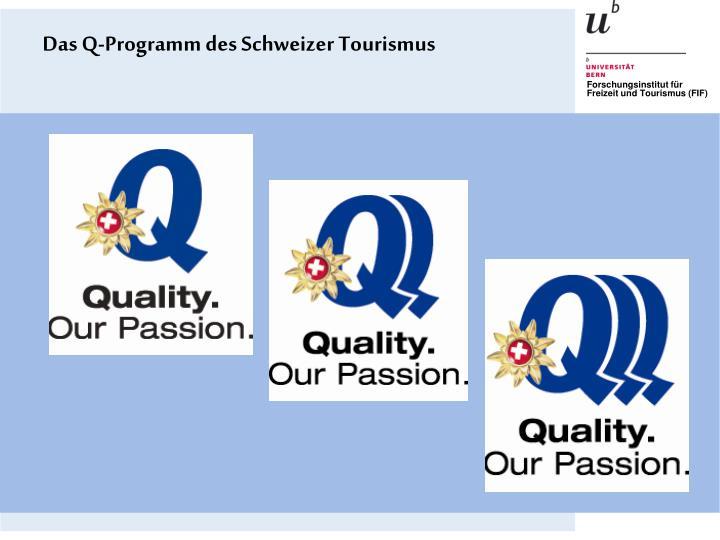Das Q-Programm des Schweizer Tourismus