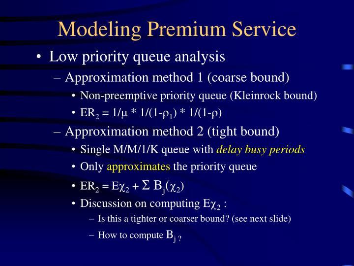 Modeling Premium Service