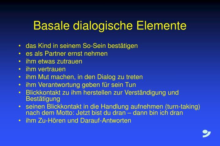 Basale dialogische Elemente