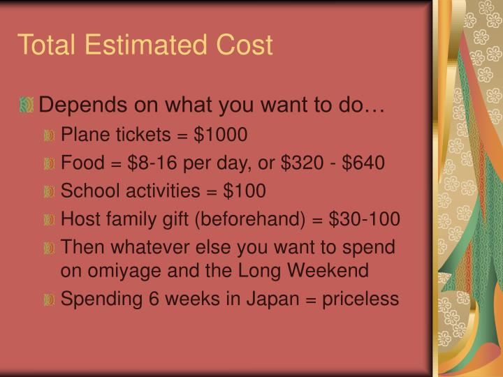 Total estimated cost