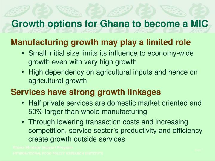 Growth options for Ghana to become a MIC