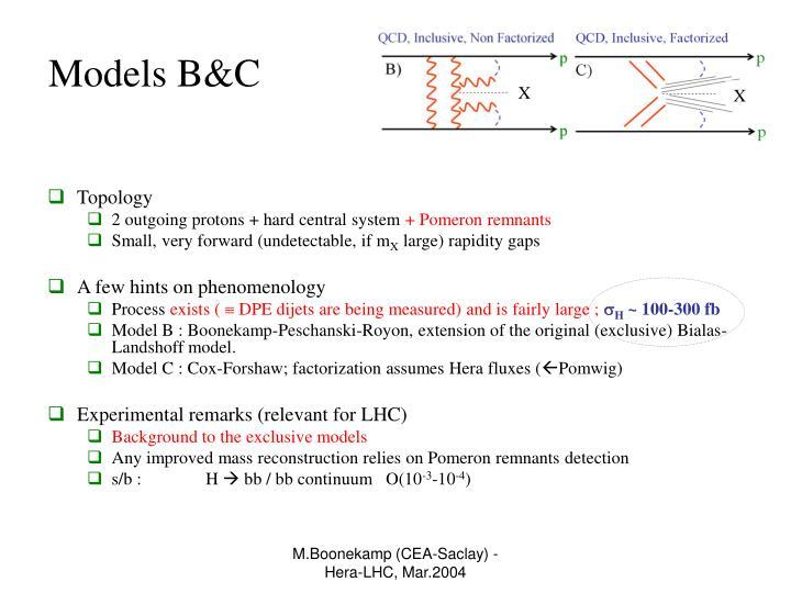 Models B&C