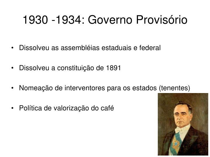 1930 -1934: Governo Provisório