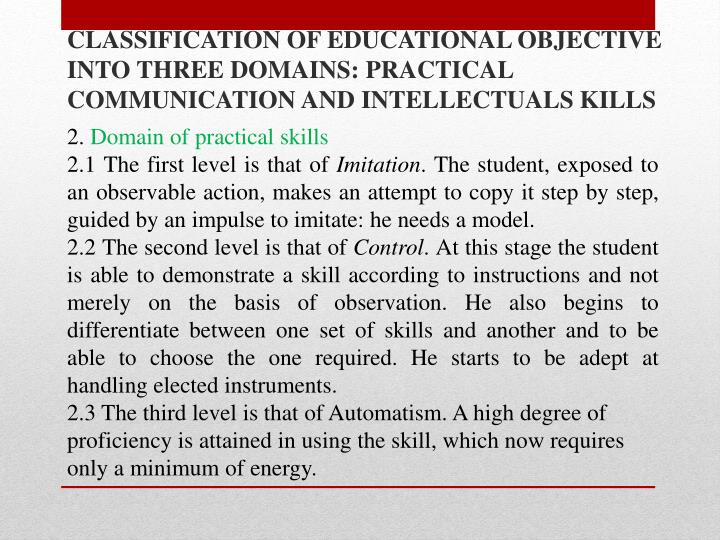 CLASSIFICATION OF EDUCATIONAL OBJECTIVE INTO THREE DOMAINS: PRACTICAL COMMUNICATION AND INTELLECTUALS KILLS