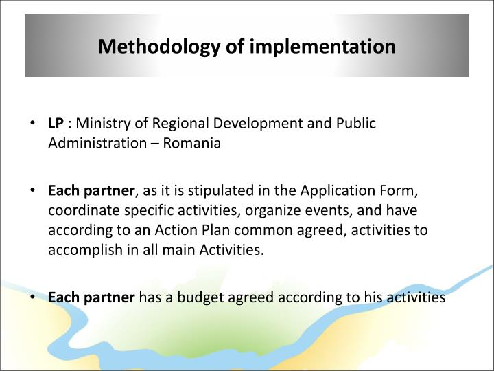 Methodology of implementation