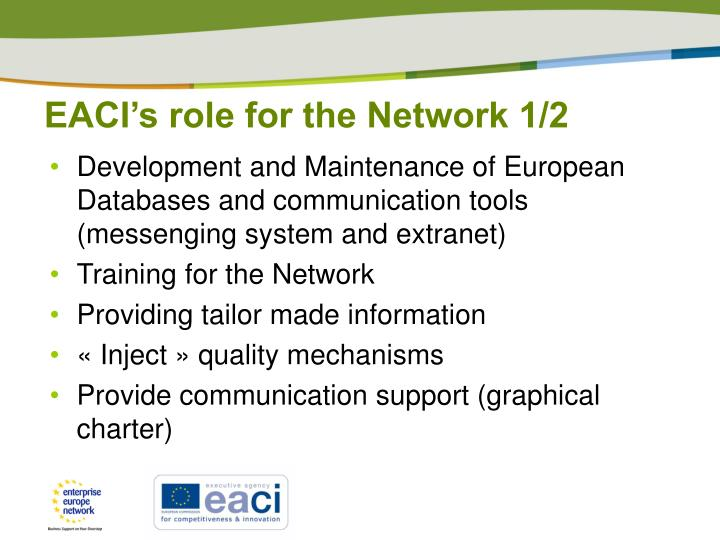 EACI's role for the Network 1/2