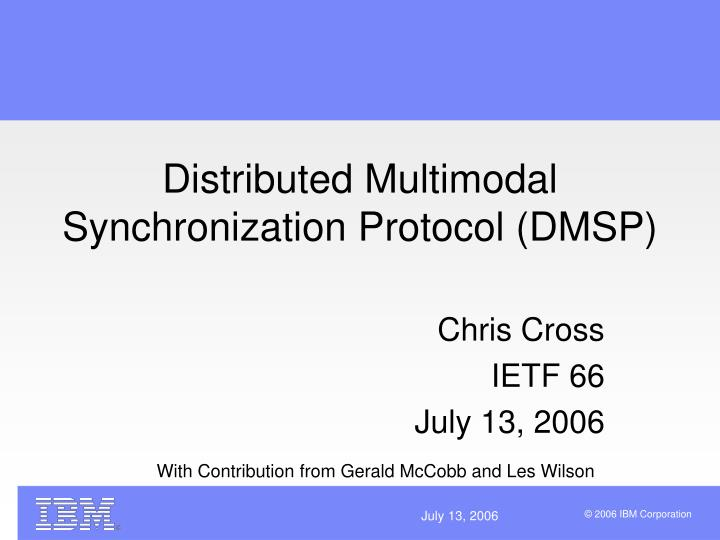 Distributed multimodal synchronization protocol dmsp