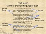 obituaries a more demanding application