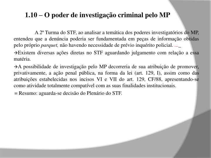 1.10 – O poder de investigação criminal pelo MP