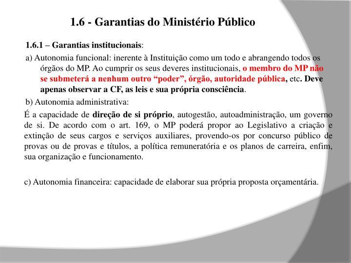 1.6 - Garantias do Ministério Público