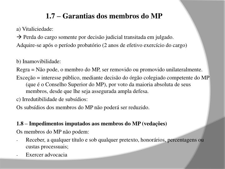 1.7 – Garantias dos membros do MP