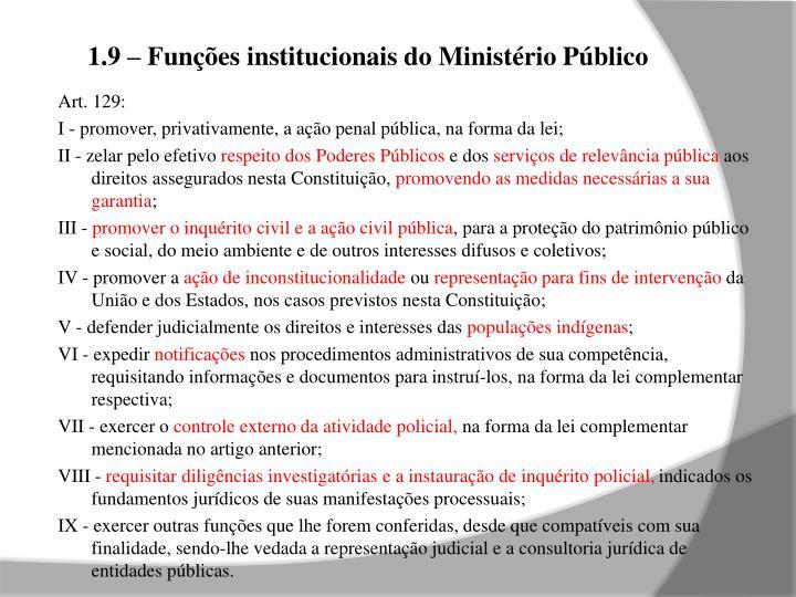 1.9 – Funções institucionais do Ministério Público