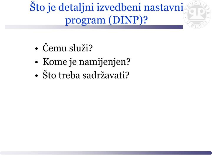 Što je detaljni izvedbeni nastavni program (DINP)?