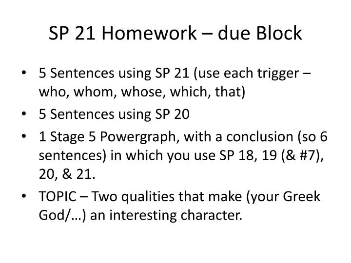 SP 21 Homework – due Block