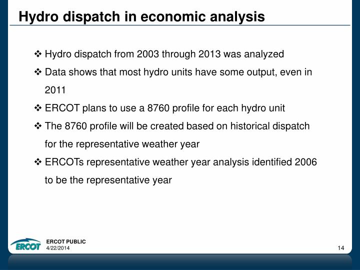 Hydro dispatch in economic analysis