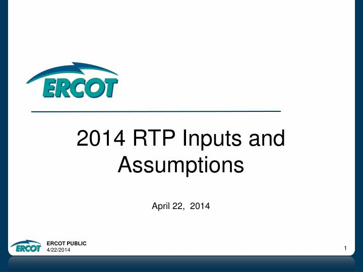 2014 RTP Inputs and Assumptions