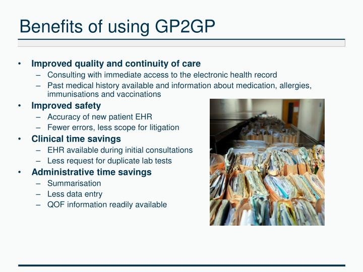 Benefits of using GP2GP