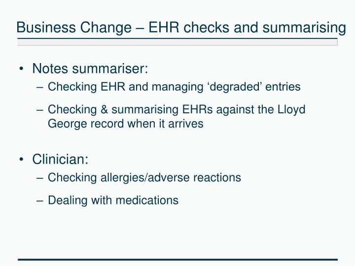 Business Change – EHR checks and summarising