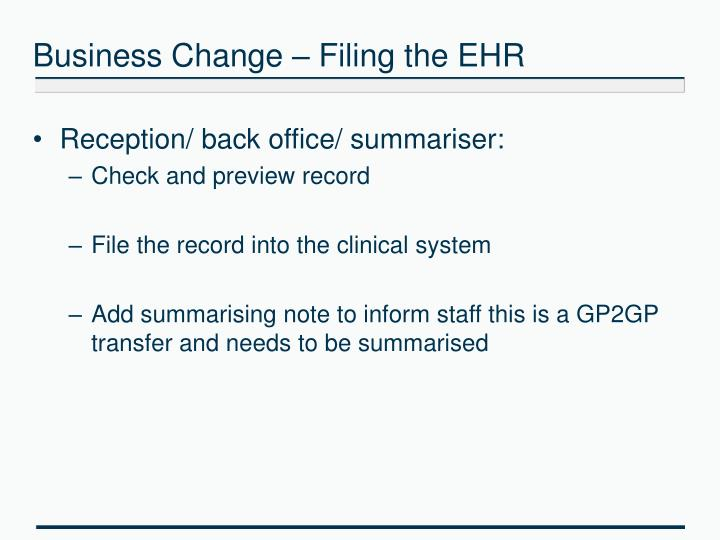 Business Change – Filing the EHR