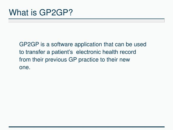 What is GP2GP?