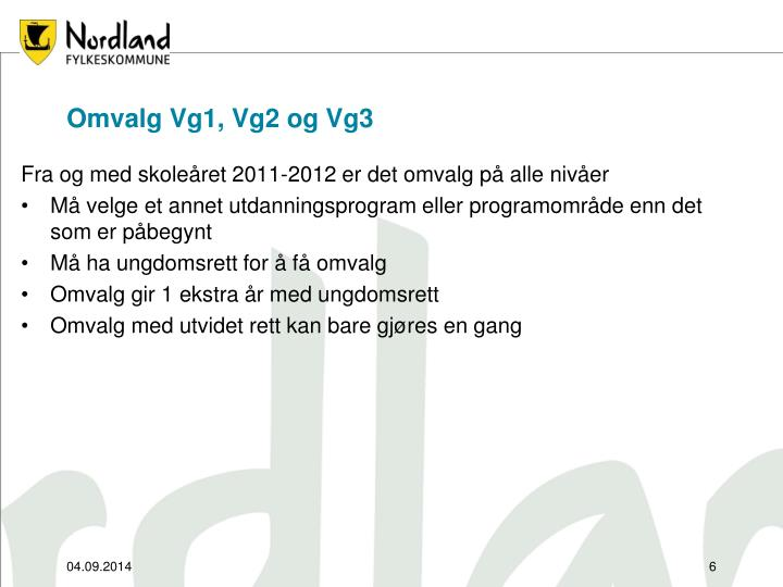 Omvalg Vg1, Vg2 og Vg3