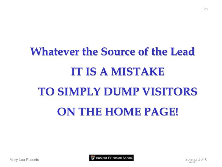 Whatever the Source of the Lead