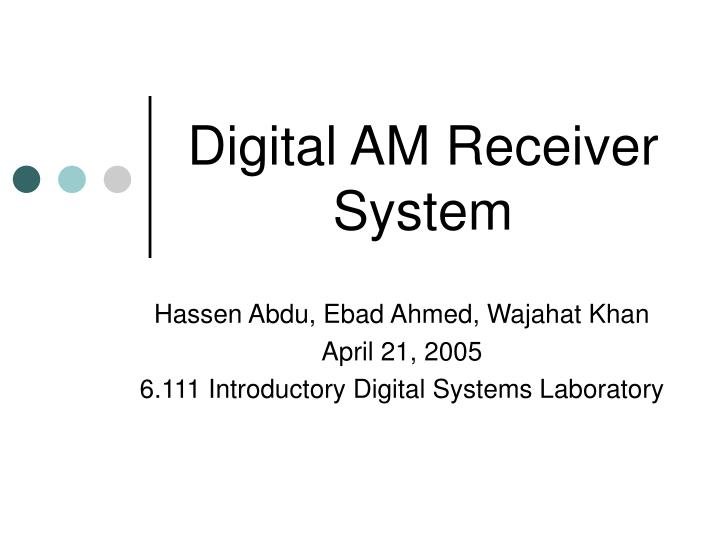 Digital AM Receiver System