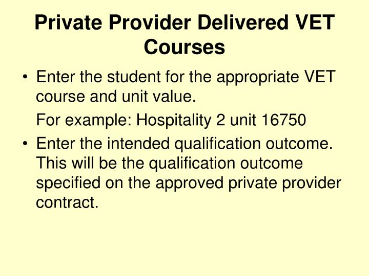Private Provider Delivered VET Courses
