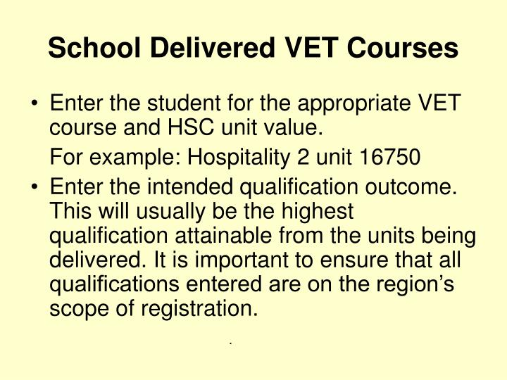 School Delivered VET Courses