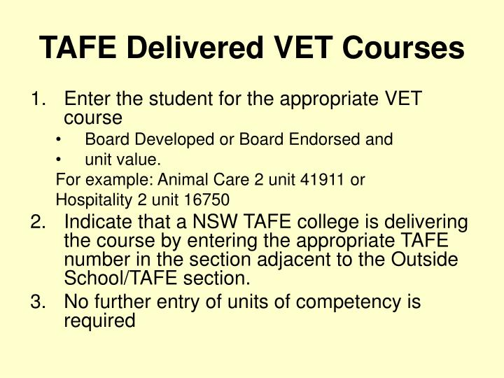TAFE Delivered VET Courses