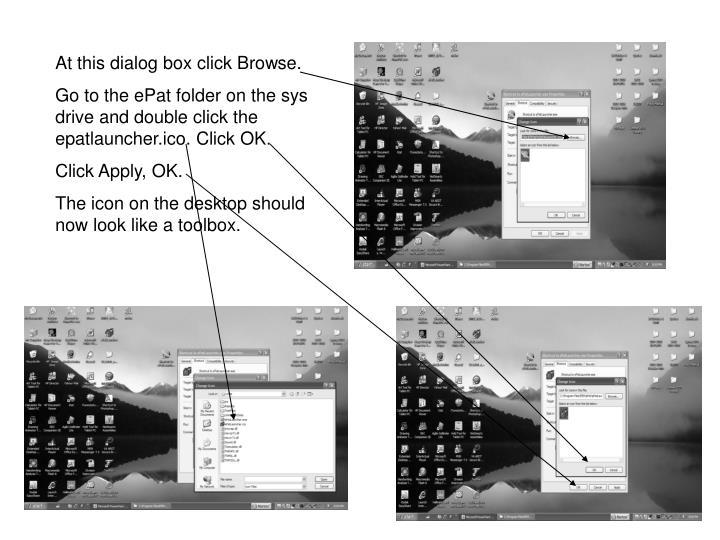At this dialog box click Browse.