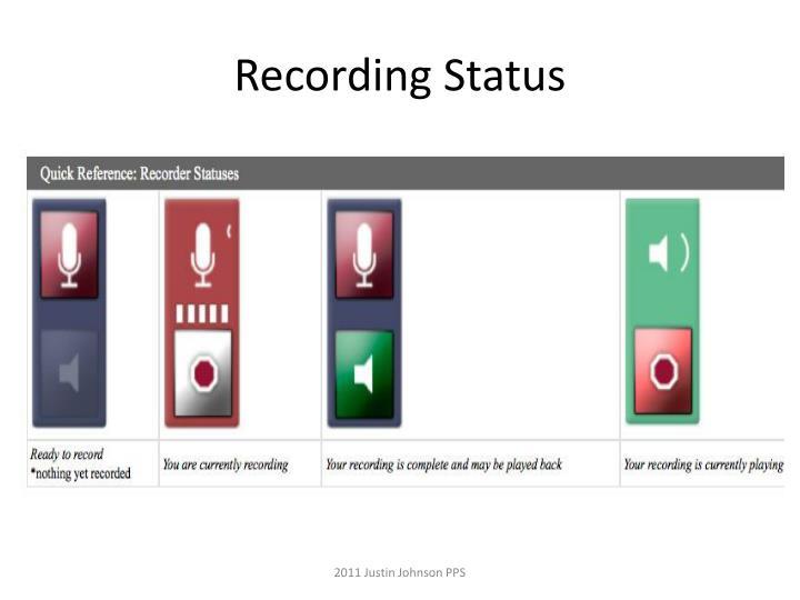 Recording Status